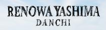 RENOWA YASHIMA DANCHI